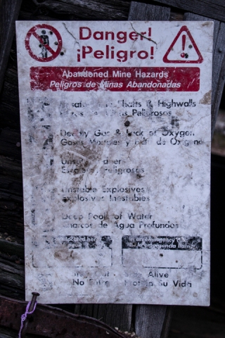 One of several signs I disregarded while documenting the old mines.